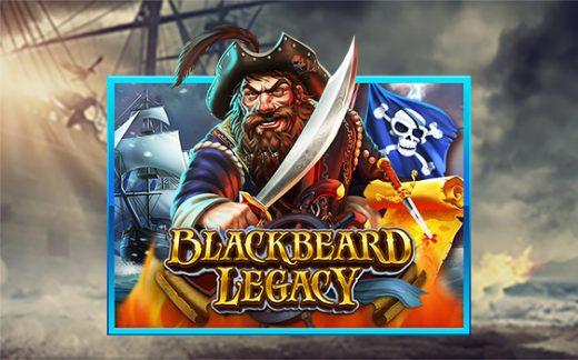 แนะนำเกมสล็อต BLACKBEARD LEGACY